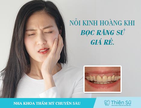 Nỗi kinh hoàng của răng sứ giá rẻ